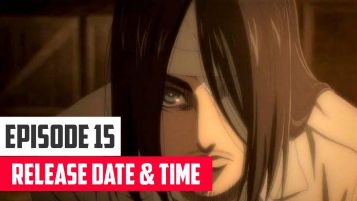 Attack On Titan Season 4 Episode 15 Release Date