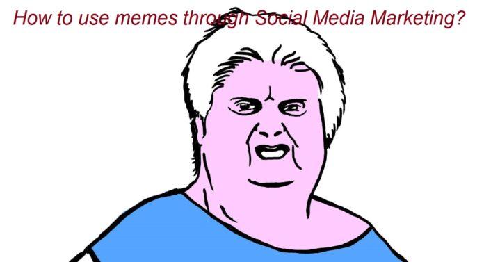 Social Media Marketing through memes How to do it right