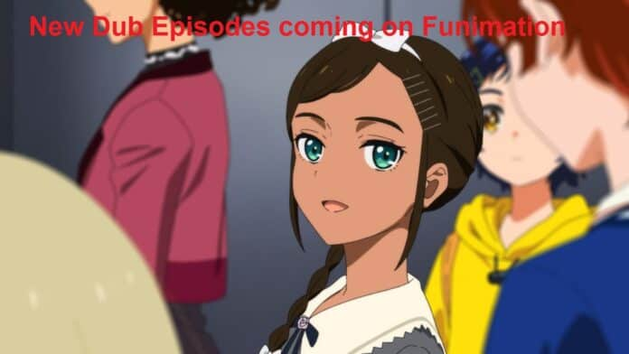 New Dub Episodes coming on Funimation this week